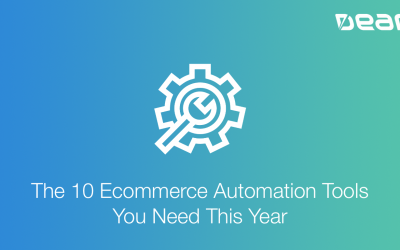 The 10 Ecommerce Automation Tools You Need This Year
